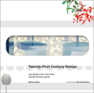 Twenty first century design